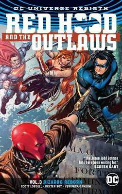 Red Hood and the Outlaws Vol. 3 (Rebirth) (Red H, Scott Lobdell, Excellent