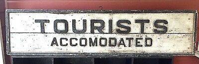 Antique Tourists Accomodated Sign Raised Wood Letters Orig. Paint Estate Fresh
