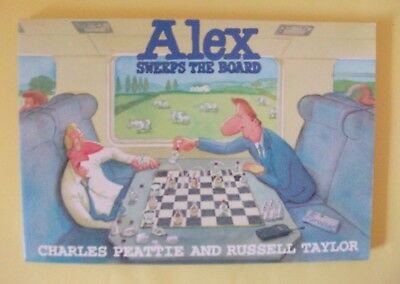 ALEX SWEEPS THE BOARD Charles Peattie & Russel Taylor 1996 good condition