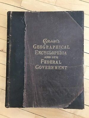 1913 CRAM'S Geographical Encyclopedia & Our Federal Government Atlas illustrated
