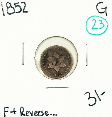 1852 Three Cent Silver G #52823 **Price Reduction**