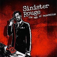 The Age of Separation von Sinister Rouge | CD | Zustand sehr gut