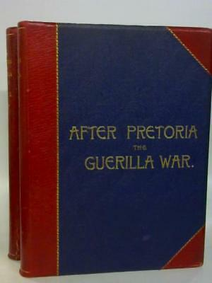 After Pretoria: The Guerilla War. 2 vols (H. W. Wilson - 1902) (ID:30821)