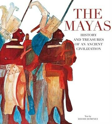 The Mayas: History and Treasures of an Ancient Civilization (Pape...