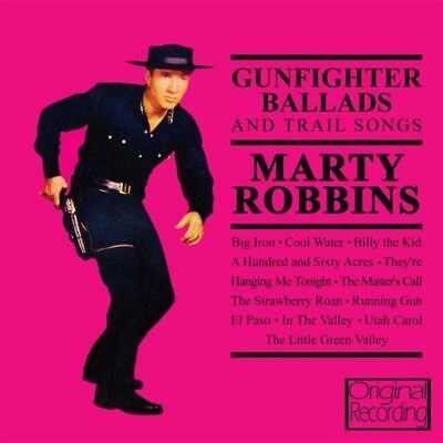 Marty Robbins GUNFIGHTER BALLADS AND TRAIL SONGS Big Iron NEW SEALED CD