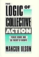 The Logic of Collective Action: Public Goods and th... | Buch | Zustand sehr gut