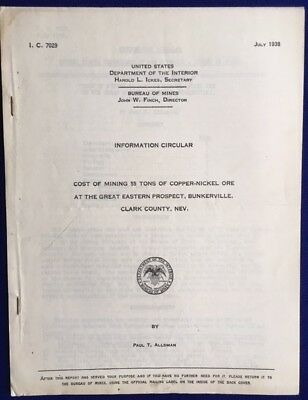 Report- Mining Copper-Nickel Ore at Bunkerville, Nevada Clarke County 1938