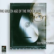 THE GOLDEN AGE OF THE FRENCH LUTE von STUBBS, STEPHEN | CD | Zustand gut