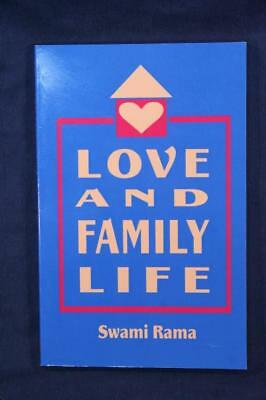 Love and Family Life by Swami Rama – Himalayan Institute Press