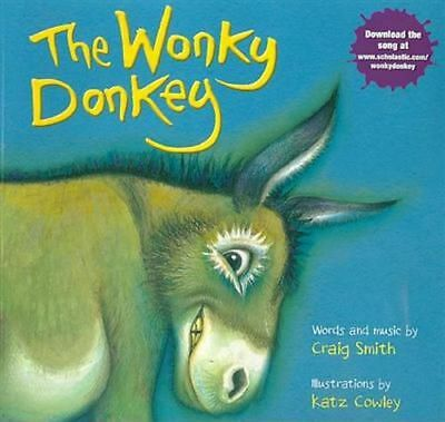 The Wonky Donkey by Craig Smith, Katz Cowley