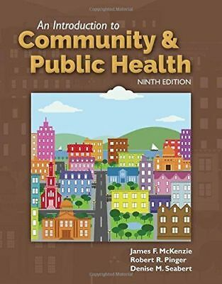 An Introduction To Community & Public Health 9th Edition[E~B00K]