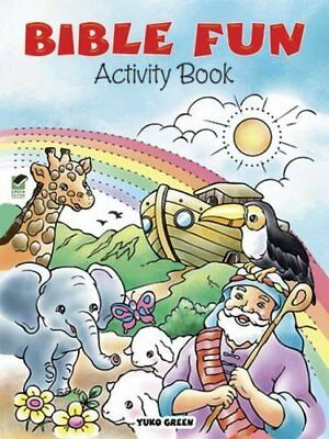 Dover Children's Activity Bks.: Bible Fun Activity Book by Yuko Green