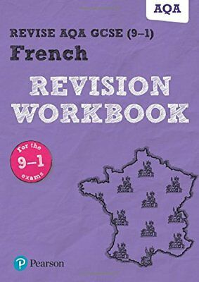 Revise AQA GCSE French Revision Workbook: for the 9-1 exams by Stuart Glover