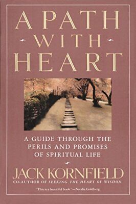 A Path with Heart: A Guide Through the Perils and Promises of Spiritual Life-Jac
