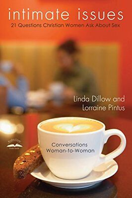 Intimate Issues: Twenty-One Questions Christian Women Ask about Sex-Linda Dillow