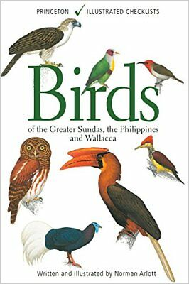 Birds of the Greater Sundas, the Philippines, and Wallacea by Norman Arlott