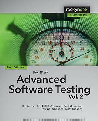 Advanced Software Testing Vol. 2: Guide to the ISTQB Advanced Certification as a