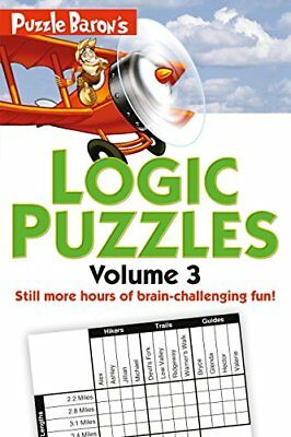 Puzzle Barons Logic Puzzles, Volume 3 by Stephen P Ryder