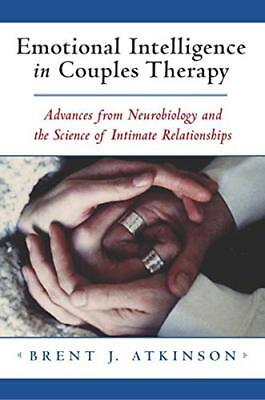 Emotional Intelligence in Couples Therapy: Advances from Neurobiology and the Sc