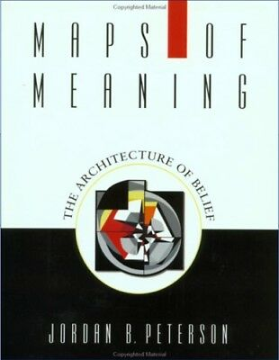 Maps of Meanings : The Architecture of Belief by Jordan B. Peterson (PDF_Book)