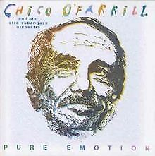 Pure Emotion von Chico-Afro-Cuban O Farril | CD | Zustand sehr gut