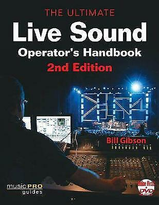 Ultimate Live Sound Operator's Handbook, Gibson, Bill