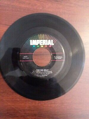Exc. Cond. Fats Domino R&B 45 (Imperial 5477) The Big Beat /I Want You To Know
