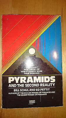 Pyramids and the Second Reality by Bill Schul and Ed Petit