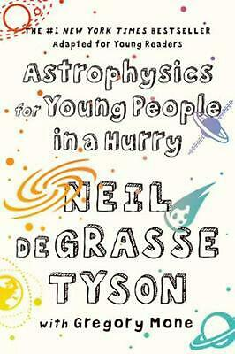 Astrophysics for Young People in a Hurry by Neil Degrasse Tyson Paperback Book F