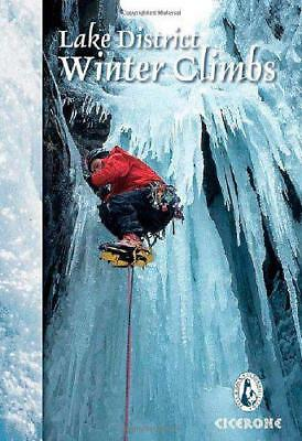 Lake District Winter Climbs: Snow, Ice and Mixed Climbs in the English Lake Dist