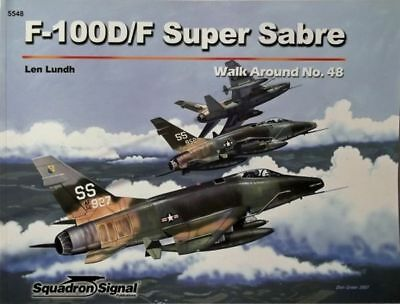#5548: F-100D/F Super Sabre Walk around (Squadron Signal)  ++ TOP ++