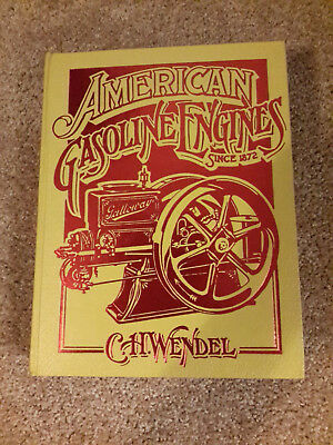 American Gasoline Engines Since 1872 by C.H. Wendel - Hardcover