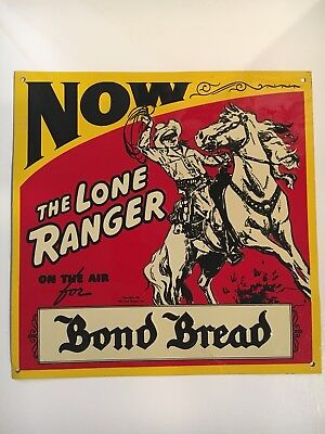 Bond Bread Embossed Metal Advertising Sign Featuring The Lone Ranger Graphics