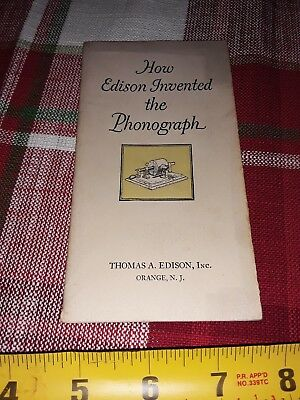 1920 How Thomas Edison Invented The Phonograph Booklet 13 pages