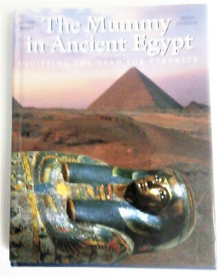 The Mummy in Ancient Egypt by Aidan Dodson and Salima Ikram (1998, Hardcover)
