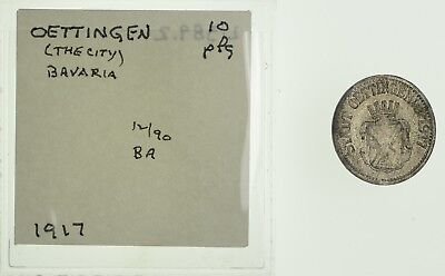 GERMANY States: 1917 Oettingen Bavaria 10 Pfennig *377