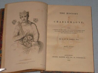 1847 Book The History Of Charlemagne By G. P. R. James