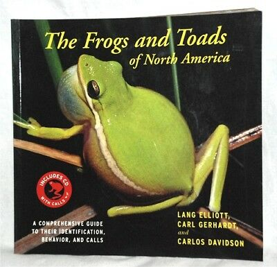 The Frogs and Toads of North America: A Comprehensive Guide to Their .. +CD