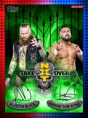 Topps WWE SLAM Aleister Black Andrade Almas NXT TakeOver GREEN Dual Sig 34cc