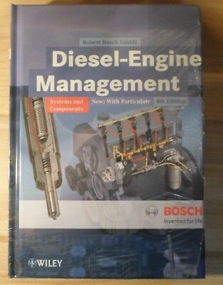 Diesel-Engine Management: Systems & Components Bosch 4Th Edition Brand New