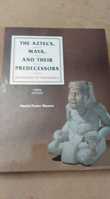 "Muriel Poter Weaver ""The Aztecs, Maya, and their Predecessors"" 3rd Edition"