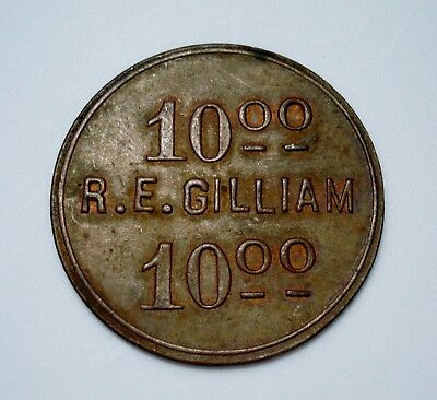 1914 R.E. GILLIAM Store $10 Trade Token NEWSTEAD KENTUCKY Christian County