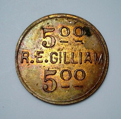 1914 R.E. GILLIAM Store $5 Trade Token NEWSTEAD KENTUCKY Christian County