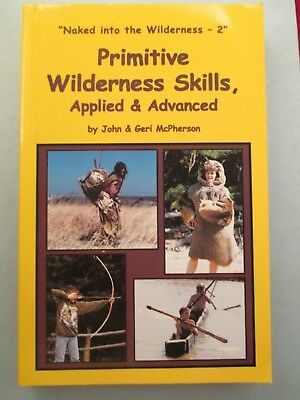 "Naked in the Wilderness 2 ""Primitive Wilderness Skills"" Applied"