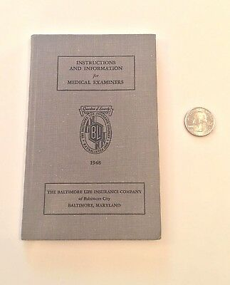 1948 Antique Medical Examiner's Instruction Book ~ Baltimore Life Insurance Co.