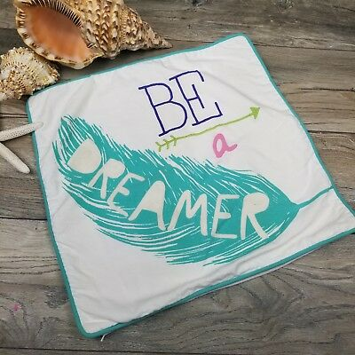 """Pottery Barn PB Teen Be A Dreamer Square Pillow Cover 18"""" Embroidery Feather"""