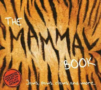The Mammal Book: Jaws, Paws, Claws and More ... by Barbara Taylor (English) Hard