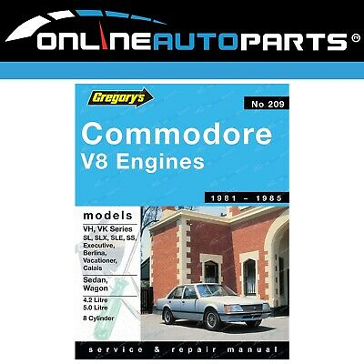 Gregory's Workshop Repair Manual Holden Commodore VH VK  V8 8Cyl 1981-1985