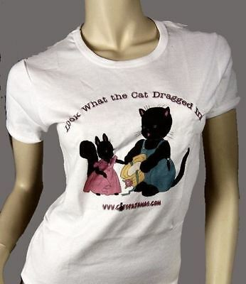 Womens  T Shirt Look What The Cat Dragged In Limited Edition The Cats Pajamas