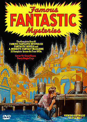 THE COMPLETE FAMOUS FANTASTIC MYSTERIES and FANTASTIC NOVELS on 4 DVDs